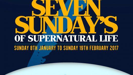 7 Sunday Of Supernatural Life – Week 7
